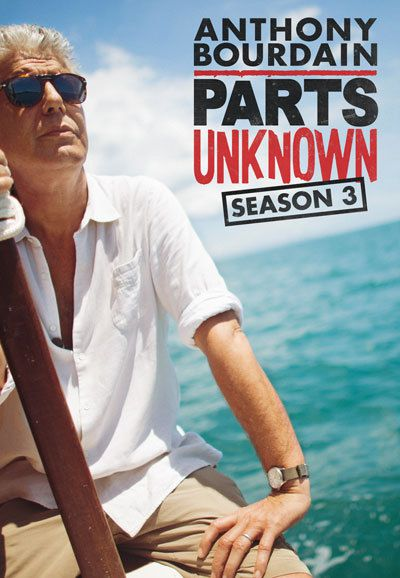 Anthony Bourdain Parts Unknown - Season 3