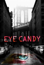 Eye Candy - Season 1