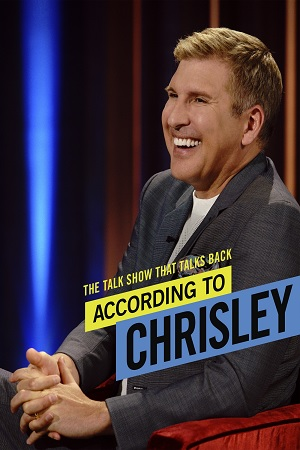 According to Chrisley - Season 01
