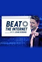 Beat the Internet with John Robins - Season 1