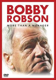 Bobby Robson: More Than a Manager