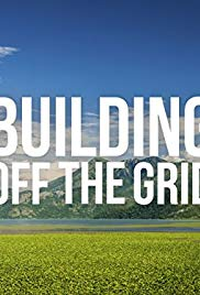 Building Off the Grid - Season 5