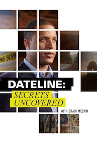 Dateline: Secrets Uncovered - Season 6