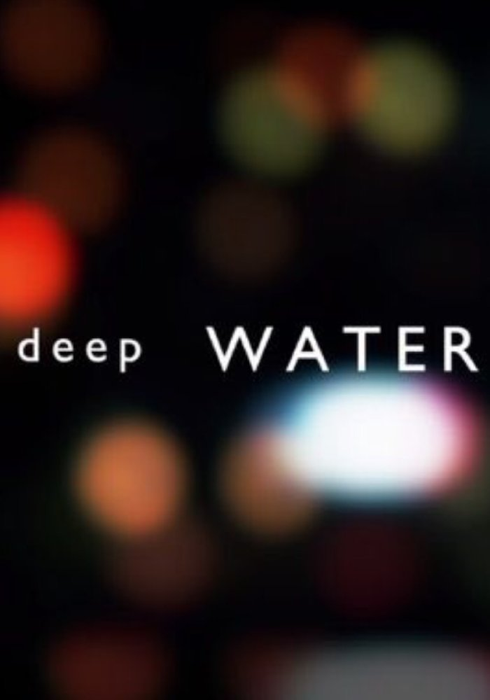 Deep Water - Season 1