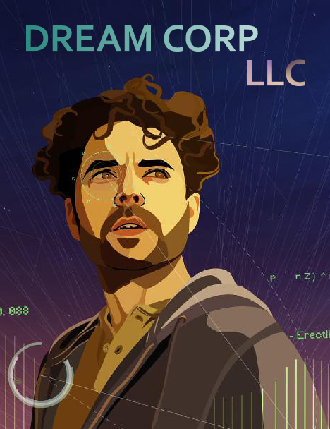 Dream Corp LLC - Season 1