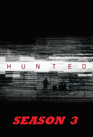Hunted - Season 3