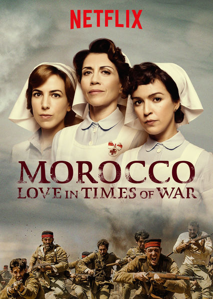 Morocco: Love in Times of War - Season 1