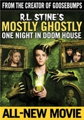 Mostly Ghostly 3: One Night in Doom House