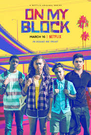 On My Block - Season 1