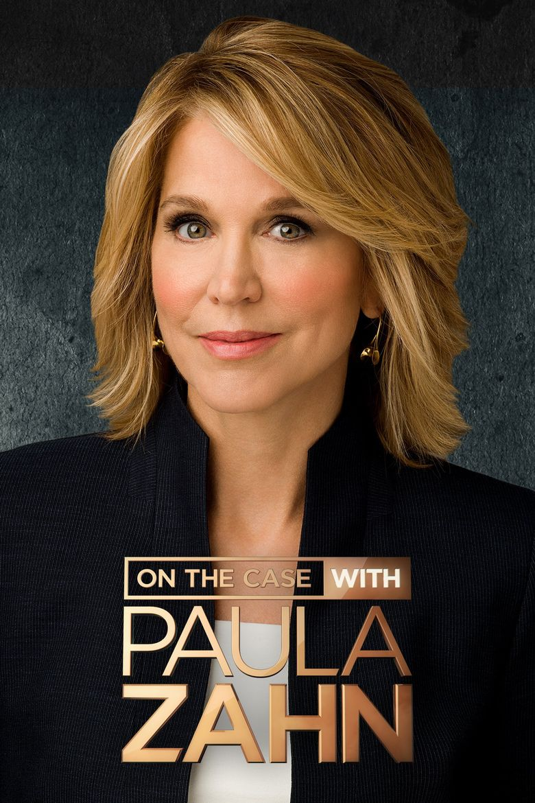 On The Case With Paula Zahn - Season 17