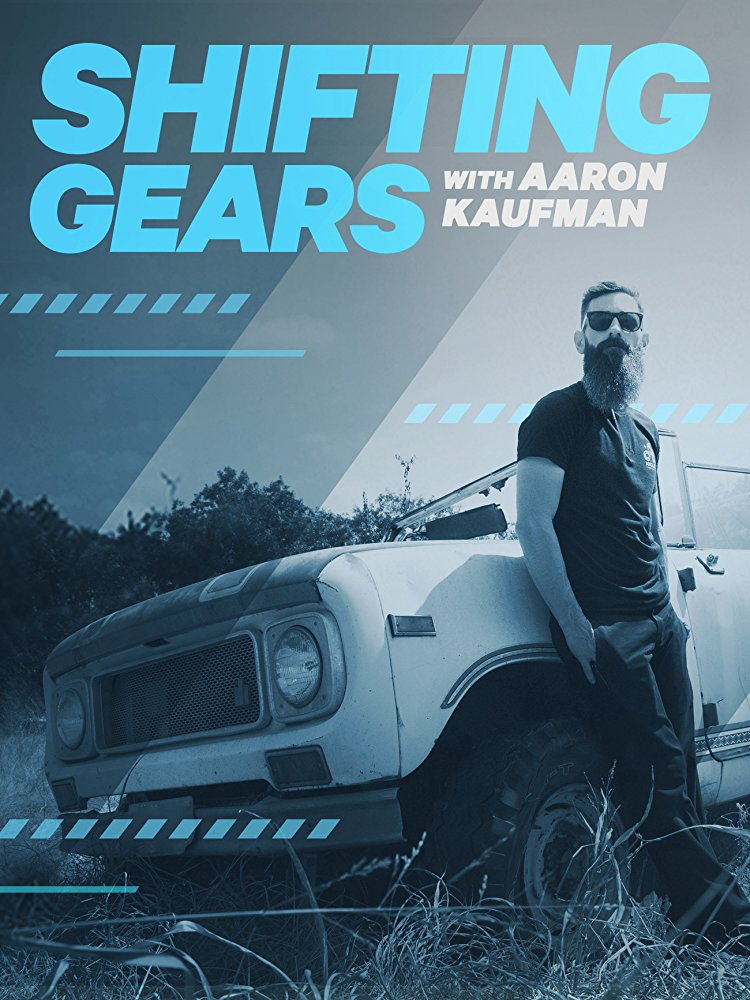 Shifting Gears with Aaron Kaufman - Season 2