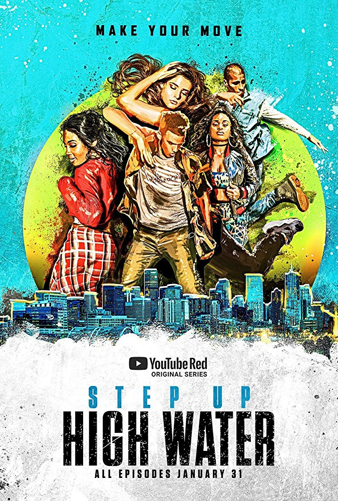 Step Up: High Water - Season 1