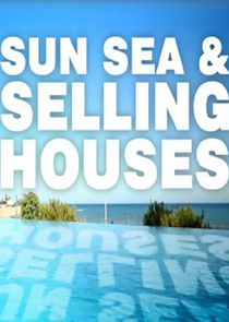 Sun, Sea and Selling Houses - Season 2