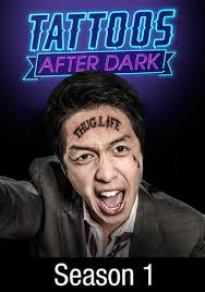 Tattoos After Dark - Season 1