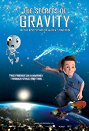 The Secrets of Gravity: In the Footsteps of Albert Einstein