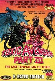 The Toxic Avenger Part 3: The Last Temptation of Toxie