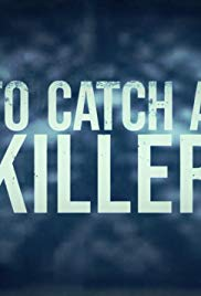 To Catch a Killer - Season 1