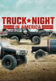 Truck Night In America - Season 1