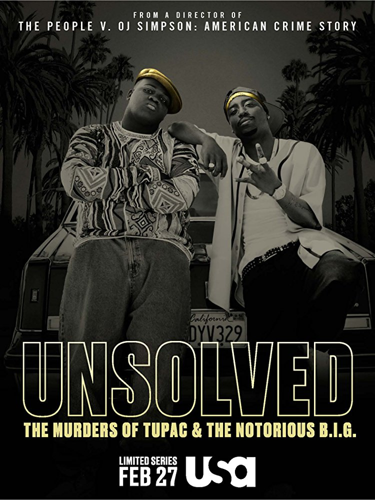 Unsolved: The Murders of Tupac and the Notorious B.I.G. - Season 1