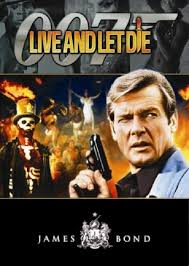 Live And Let Die (james Bond 007)