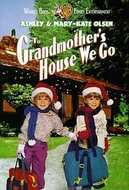 To Grandmother's House We Go