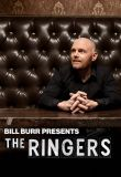 Bill Burr Presents: The Ringers - Season 1
