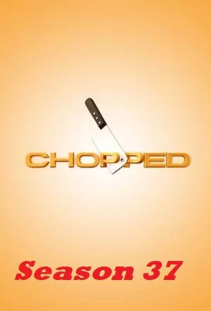 Chopped - Season 37