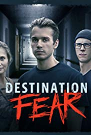 Destination Fear (2019) - Season 1