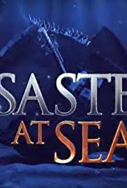 Disasters at Sea - Season 1