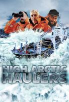 High Arctic Haulers - Season 1