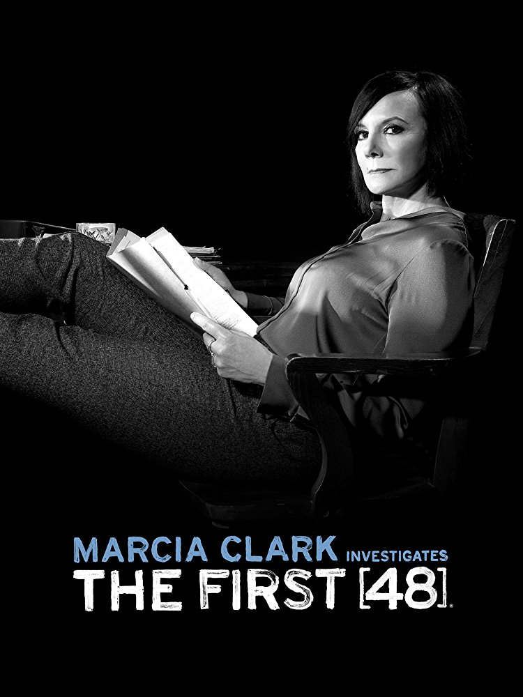 Marcia Clark Investigates The First 48 - Season 1