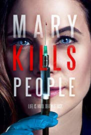 Mary Kills People - Season 3