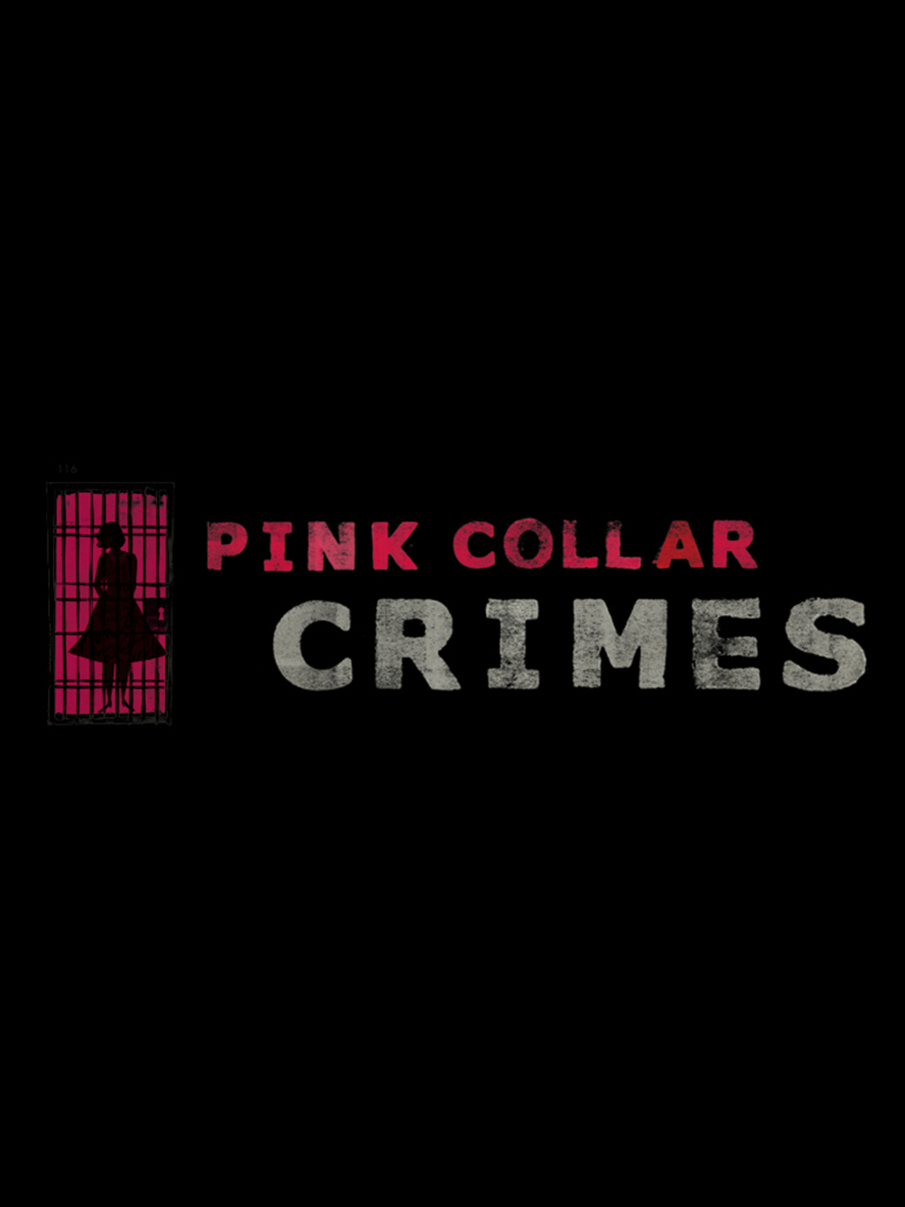 Pink Collar Crimes - Season 1