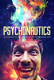 Psychonautics: A Comic's Exploration Of Psychedelics