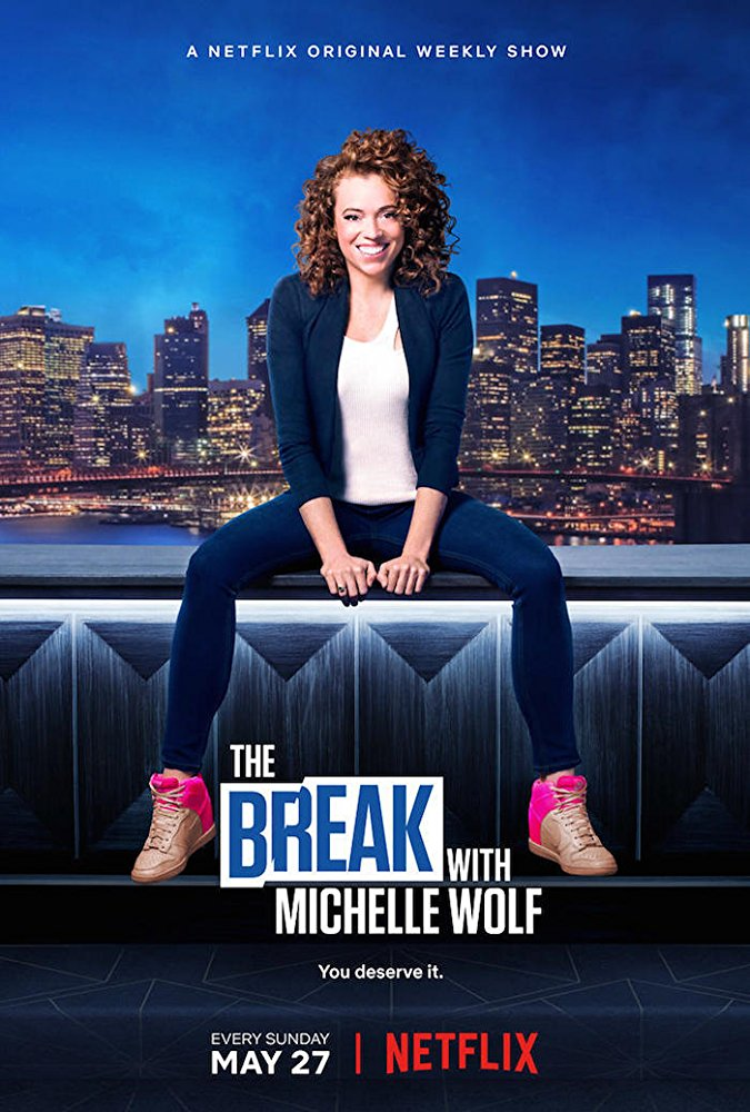 The Break with Michelle Wolf - Season 1