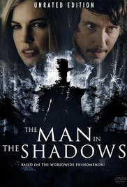 The Man in the Shadows
