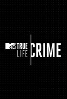 True Life: Crime - Season 1